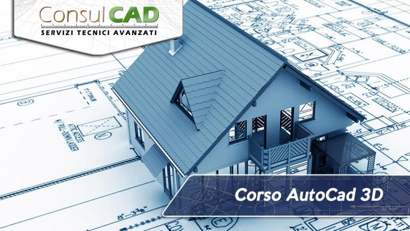 Corso AutoCad 3D - Consulcad - Peugia, Umbria