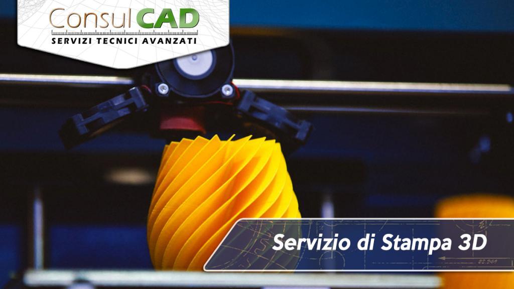 Servizio di Stampa 3D - Consulcad - San Sisto, Perugia - Umbria